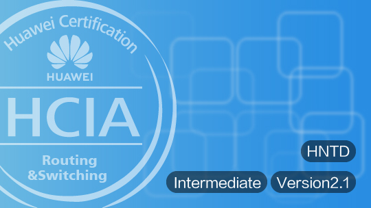 HCIA-Routing & Switching Course Intermediate Training EBGTC00000031