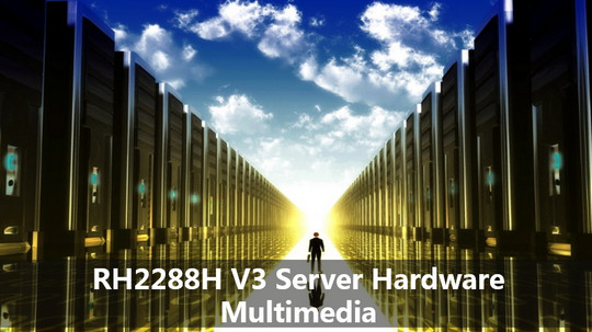 RH2288H V3 Server Hardware Multimedia