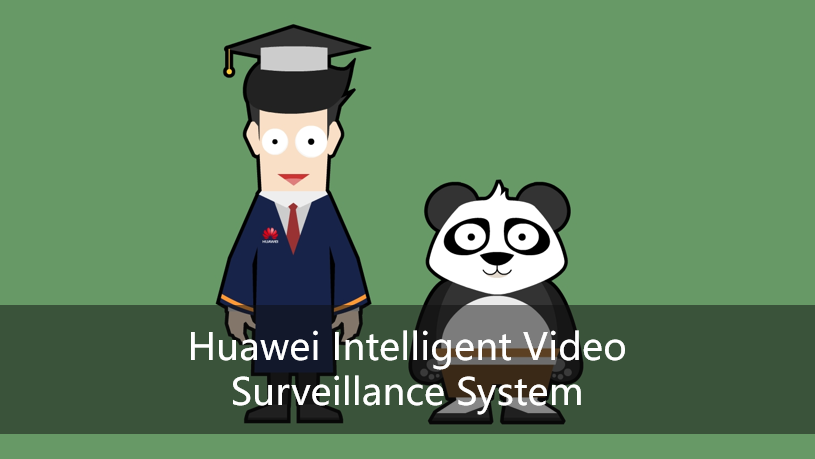 Huawei Intelligent Video Surveillance System