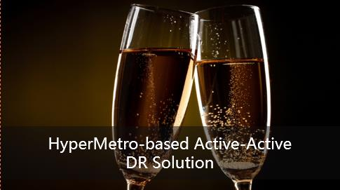 HyperMetro-based Active-Active DR Solution