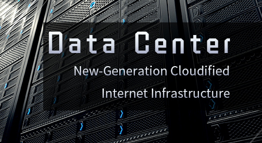 Data Center — New-Generation Cloudified Internet Infrastructure EBGTC00000140