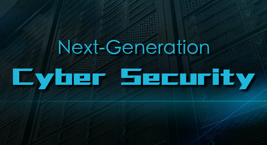 Next-Generation Cyber Security