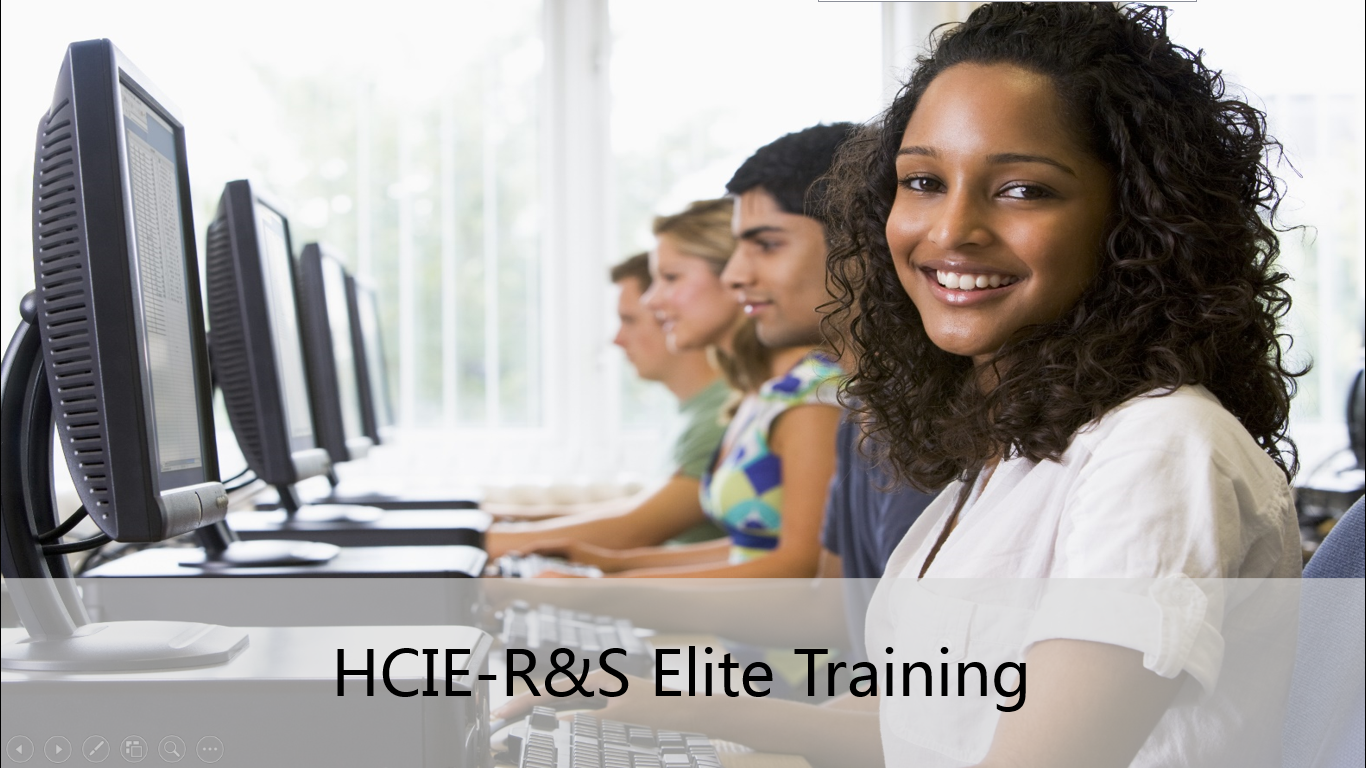 HCIE-R&S Elite Training