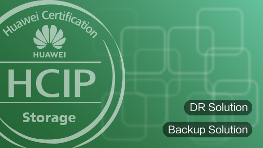 HCIP-Storage-CDPS Training V4.0