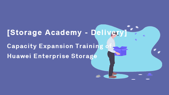 Capacity Expansion Training of Enterprise Storage