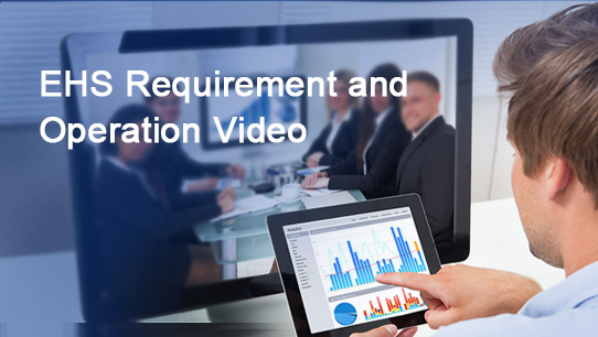 EHS Requirement and Operation Video ISDPENNF009