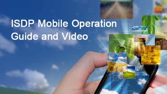 ISDP Mobile Operation Guide and Video ISDPENNF010
