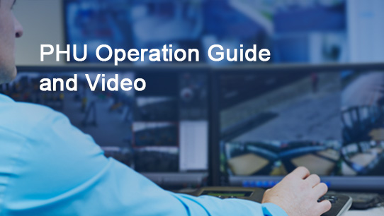 PHU Operation Guide and Video ISDPENNF015