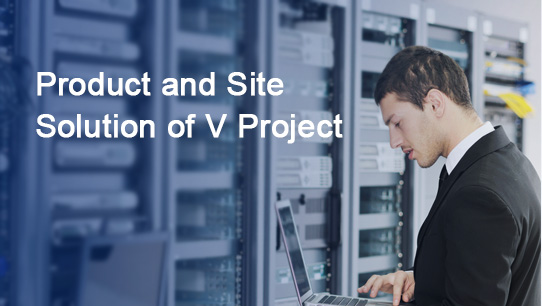Product and Site Solution of V Project ISDPENNF017