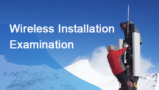 Wireless Installation Examination